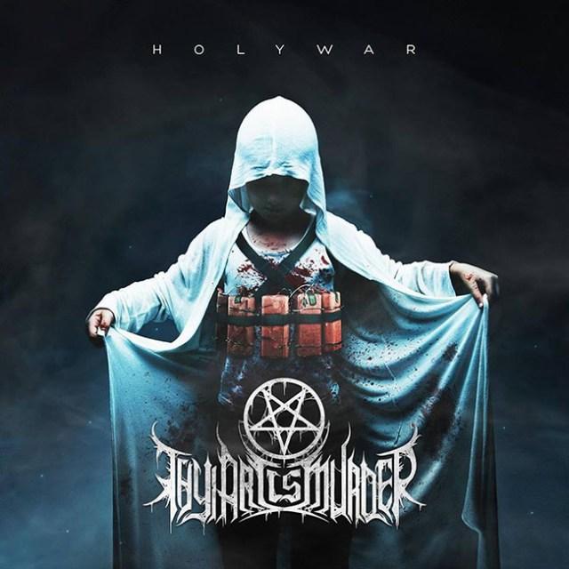 thy art is murder - holy war - web