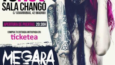 Photo of [GIRAS Y CONCIERTOS] MEGARA – Sala Changó, 18.11.2016 Madrid