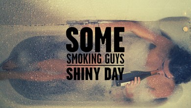 "Photo of ""Shiny Day"", el nuevo video de SOME SMOKING GUYS"