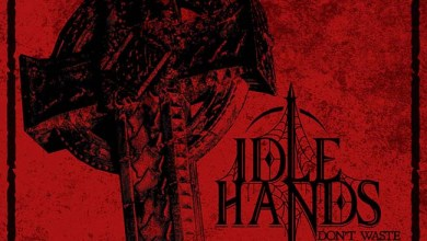 Photo of IDLE HANDS (USA) «Don't Waste Your Time» CD 2018 (Eisenwald)