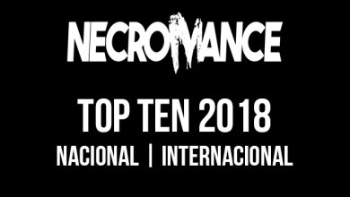 Photo of NECROMANCE MAGAZINE TOP TEN 2018 – Nacional e Internacional
