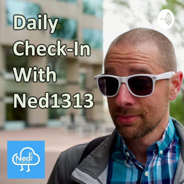 Daily Check-In with Ned1313