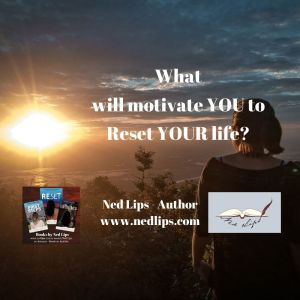 Read more about the article What will motivate YOU to Reset YOUR life?