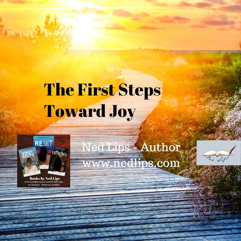 The First Steps Toward Joy
