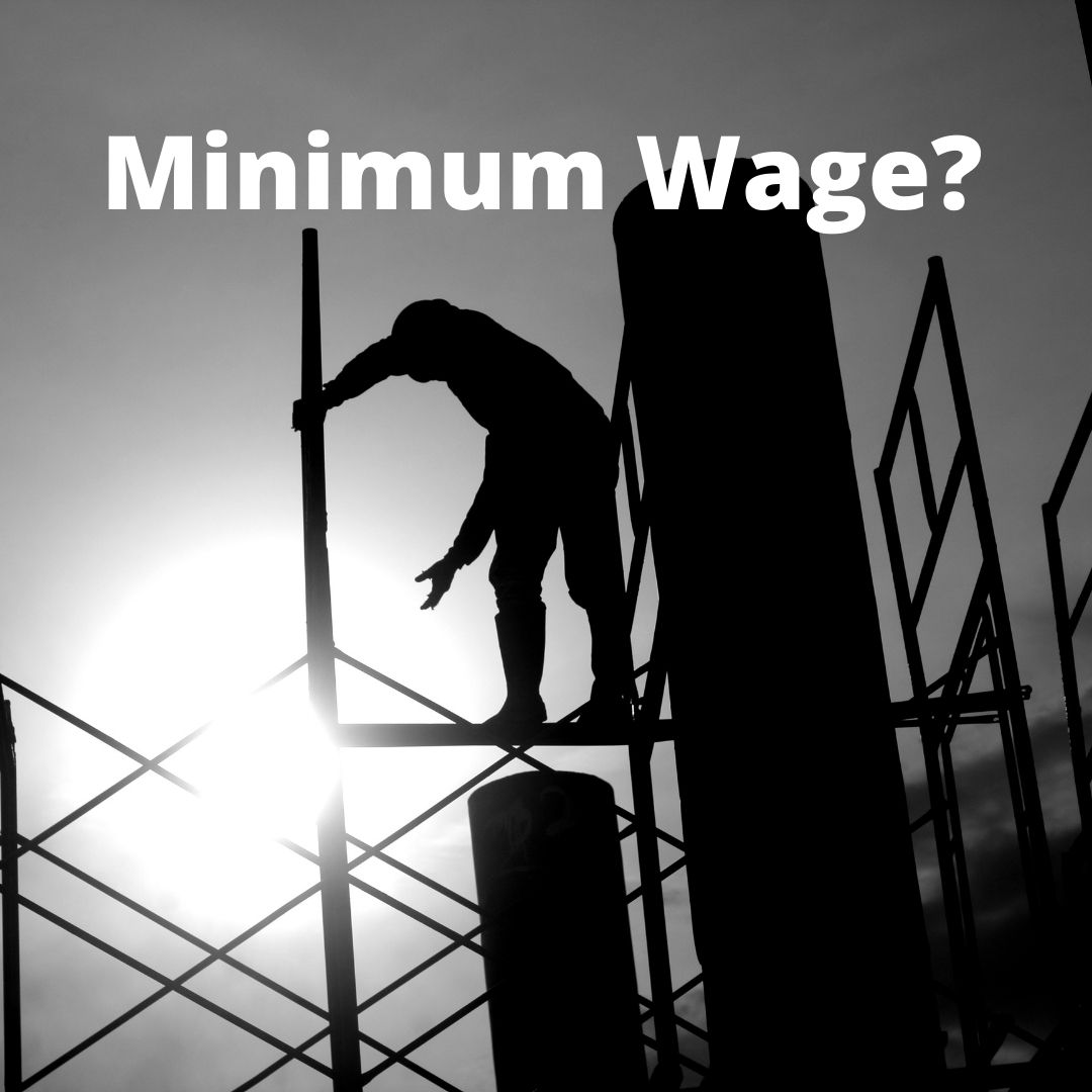 What Would You Think? – Minimum Wage