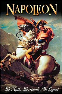 Napoleon: The Myth, The Battles, The Legend