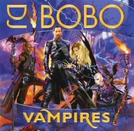 DJ Bobo: Vampires