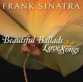 Frank Sinatra: Beautiful Ballads & Love Songs CD cover art