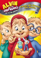 Alvin and the Chipmunks Go to the Movies: Funny We Shrunk The Adults DVD Cover Art