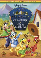 Classic Caballeros Collection: Saludos Amigos and The Three Caballeros DVD Cover Art
