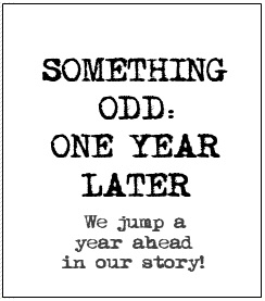 Something Odd: One Year Later - Teaser