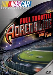 NASCAR Full Throttle Adrenaline Volumes One and Two DVD Cover Art