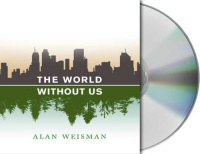 The World Without Us audiobook cover art