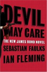 Devil May Care by Sebastian Faulks Hardcover Cover Art