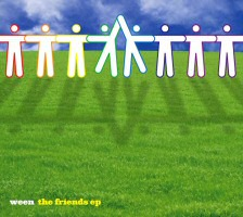 Ween Friends EP CD Cover Art
