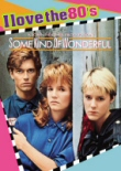 Some Kind of Wonderful: I Love the 80s DVD cover art