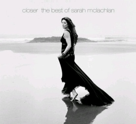Closer: The Best of Sarah McLachlan CD cover art