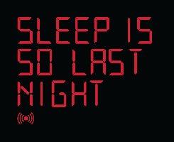 Threadless: Sleep is So Last Night