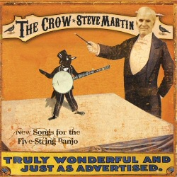 Steve Martin: The Crow: New Songs for the Five-String Banjo CD cover art