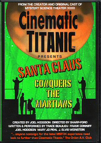 Cinematic Titanic Presents Santa Claus Conquers the Martians DVD cover art