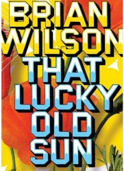 Brian Wilson: That Lucky Old Sun DVD cover art