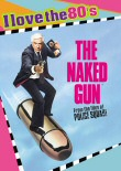 Naked Gun I Love the 80s DVD cover art