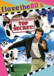 Top Secret I Love the 80s DVD cover art