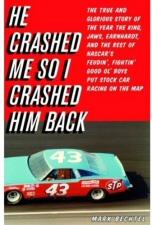 He Crashed Me So I Crashed Him Back book