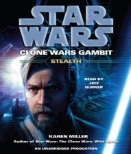 Star Wars: Clone Wars Gambit: Stealth audiobook