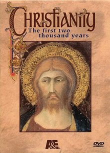 Christianity: The First Two Thousand Years DVD