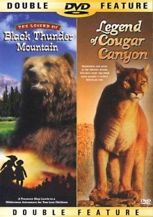 The Legend of Black Thunder Mountain/The Legend of Cougar Canyon DVD