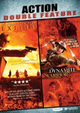 Action Double Feature: Exiled and Dynamite Warrior