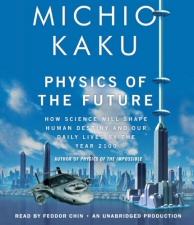 Michio Kaku: Physics of the Future audiobook