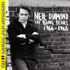 Neil Diamond: The Bang Years 1966-1968