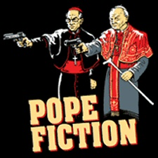 Pope Fiction shirt from Tshirt Bordello