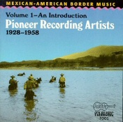 Mexican-American Border Music, Vol. 1