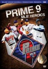 Prime 9: MLB Heroics DVD
