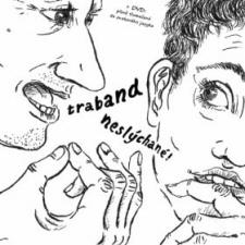 Traband: Neslychane Unheard