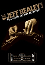 Jeff Healey Band: Full Circle: The Live Anthology CD-DVD set