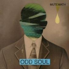 Mutemath: Odd Soul