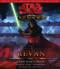 Star Wars: Old Republic: Revan audiobook