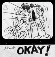 Alvin says OKAY