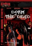 Dorm of the Dead (2007) - Movie Review