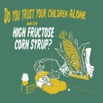 High Fructose Corn Syrup Natural; Next Step: Declaring It Fulfills Your Daily Veg Requirements