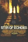 Stir of Echoes (1999) - Movie Review