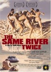 The Same River Twice (2003) - DVD Review