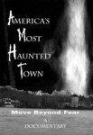 America's Most Haunted Town (2001) - DVD Review