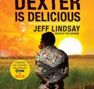 Dexter is Delicious Audiobook Cover Art