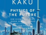Michio Kaku: Physics of the Future audiobook