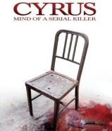 Cyrus: Mind of a Serial Killer DVD